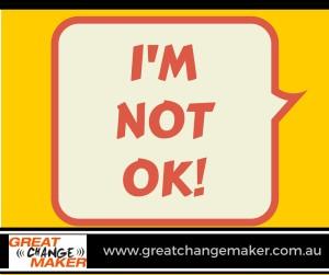 I'm NOT OK!